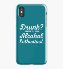 Alcohol Enthusiast iPhone Case