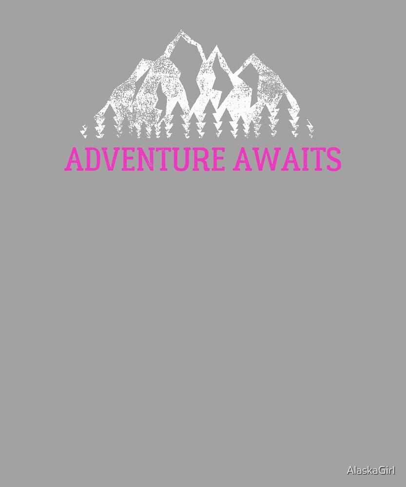 Adventure Awaits by AlaskaGirl