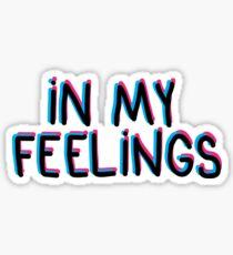 In My Feelings Sticker