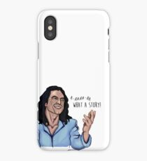 Tommy Wiseau - What a Story! iPhone Case