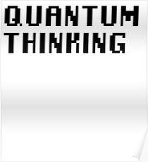 Quantum Thinking Poster