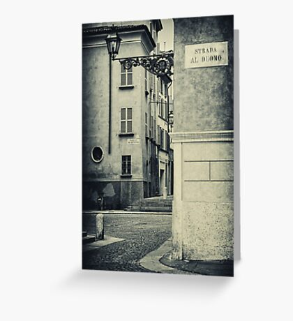 Strada al Duomo - The road to the Duomo Greeting Card