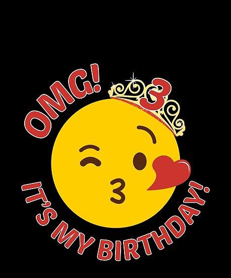 omg its my birthday cute princess emoji 3rd bday posters by