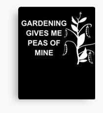 Funny Vegetable Gardening, Gardener Clothing Canvas Print