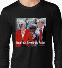 Don't Go Brexit My Heart Long Sleeve T-Shirt