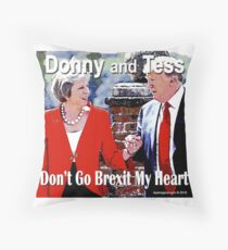 Don't Go Brexit My Heart Throw Pillow