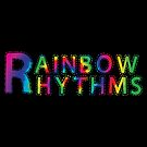 RAINBOW RHYTHMS  by whythelpface