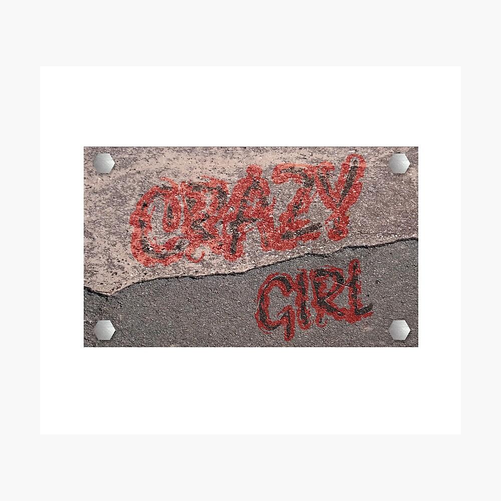 Streetwear Crazy Girl Fotodruck