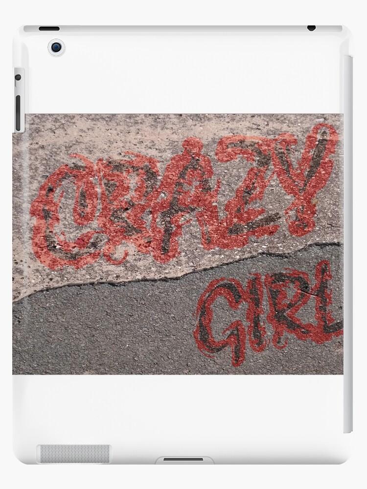 Streetwear Crazy Girl von Stefanie Keller