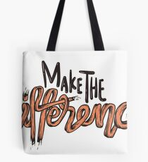 Make The Difference Tote Bag