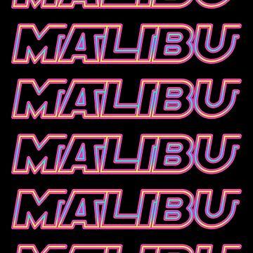 MALIBU by LEXIRILEY