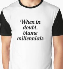 Blame Millennials Graphic T-Shirt