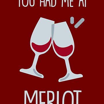 You had me at merlot by fashprints