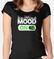 knitting mode on green / funny quotes knitters Women's Fitted Scoop T-Shirt