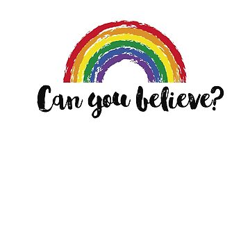 Can You Believe? Jonathan Van Ness Saying by thequeershop