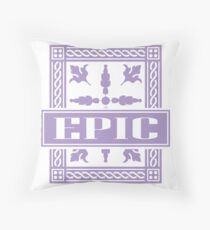 Epic epic Throw Pillow