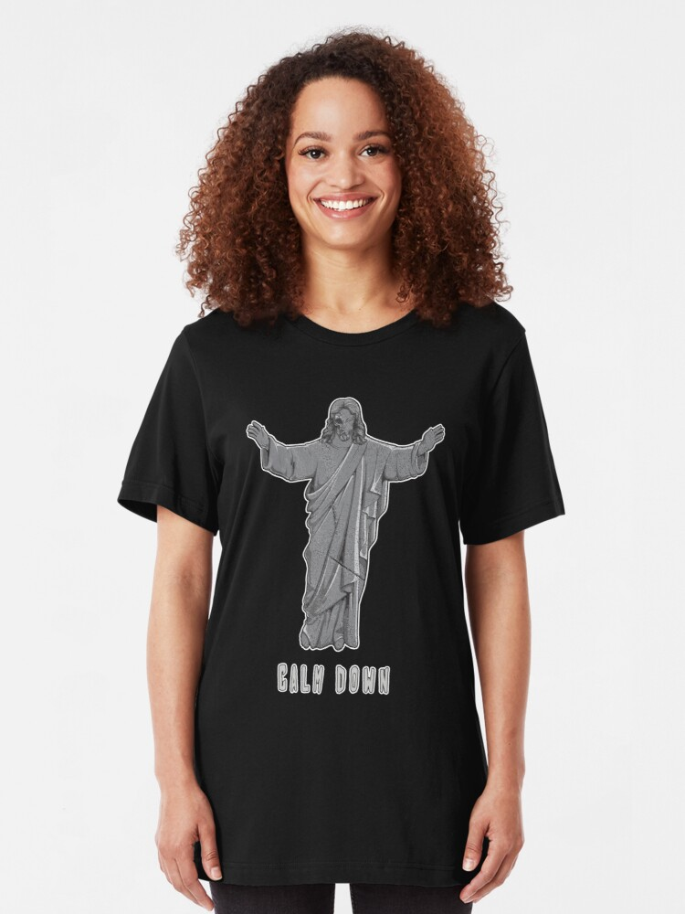 Alternate view of Jesus Calm Down Keep Calm Offensive Religious Quote Slim Fit T-Shirt