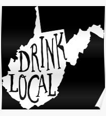 Drink Local West Virginia State Outline Craft Beer Poster