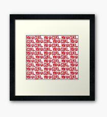 You Go Girl Word Pattern Framed Print