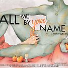 «Call me by your name (horizontal poster)» de juanjomurillo