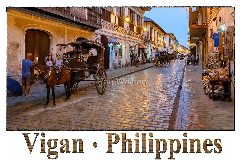 Vigan Philippines (with title)2 by Ray Warren