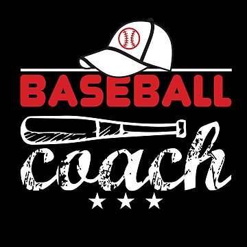 Baseball Coach  by TeeFactory