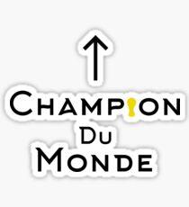 Champion du monde - black Sticker