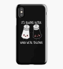 Salt And Pepper It's Always better When We're Together iPhone Case