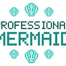 Professional Mermaid - Teal by silhoucat