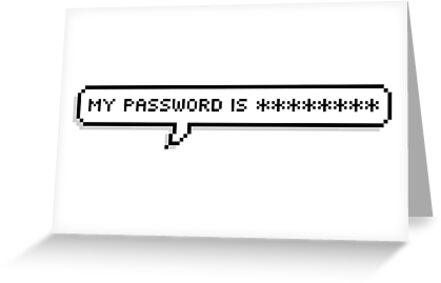 My Password is ******** by Grant Sewell