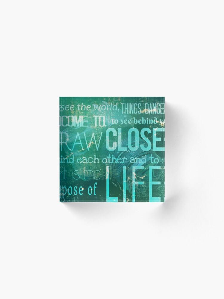 Vista alternativa de Bloque acrílico El lema de la revista Life.