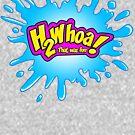 H 2 Whoa! That was Fun! by DarkBunnyStudio