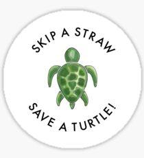 skip a straw save a turtle! Sticker