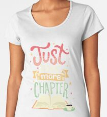 One more chapter Women's Premium T-Shirt
