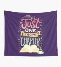 One more chapter Wall Tapestry
