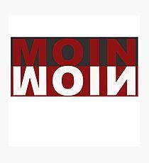Moin Moin greeting Hamburg Germany Photographic Print