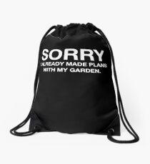 Funny Cute Gardener Already Made Plans With My Garden Mom Plants T Shirt Drawstring Bag