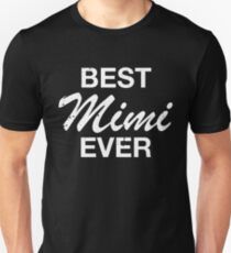 Cute Best Mimi Ever Mother's Day Stylish T Shirt Unisex T-Shirt