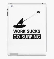 Work Sucks Go Surfing iPad Case/Skin