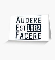 Audere Est Facere Greeting Card