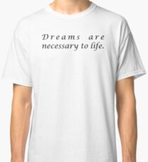 "Dreams are... ""Anais Nin"" Inspirational Quote Classic T-Shirt"