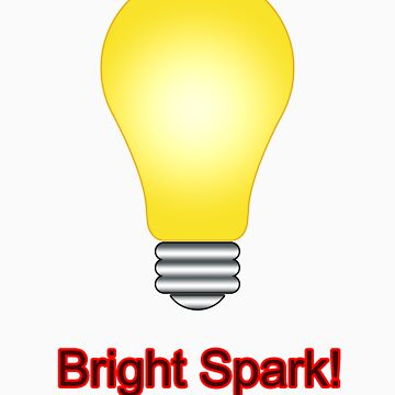 Bright Spark by shane22