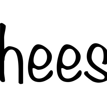 cheese by lolworld