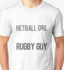 Netball Girl In Love With The Rugby Guy Unisex T-Shirt