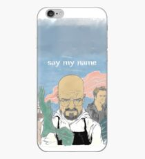 Breaking Bad · Say my name iPhone Case