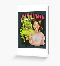 Bad slimer Greeting Card