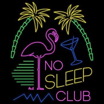 No Sleep Club by Plan8
