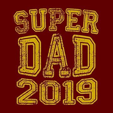 Super Dad in 2019 by Garaga