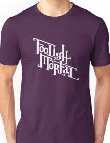 Foolish Mortal (White) T-Shirt