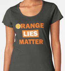 Orange Lies Matter Women's Premium T-Shirt